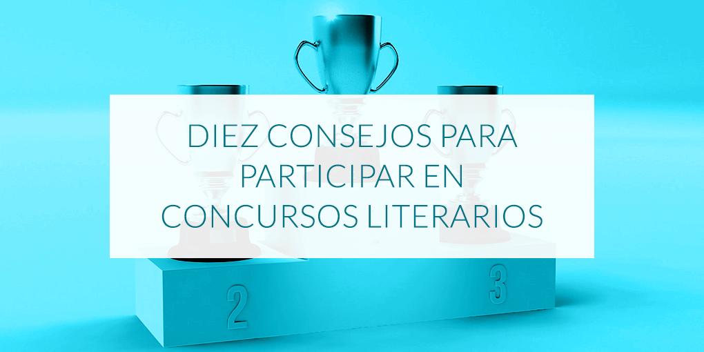 Diez consejos para participar en concursos literarios