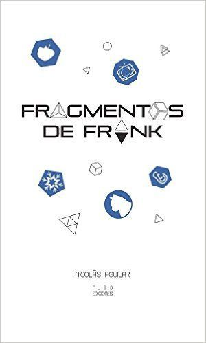 Fragmentos de Frank, de Nicolás Aguilar